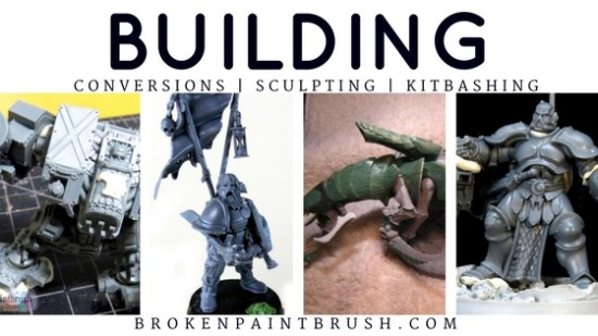 Building Tutorials with Conversions, Sculpting, and Kit Bashing