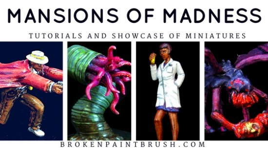 Painting Mansions of Madness Miniatures