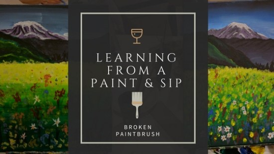 Learning from a paint & Sip