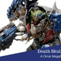 Converting the Orruk Megaboss into a Death Skulls Warboss
