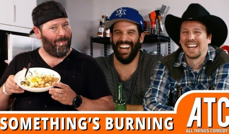 THE Danish & O'Neill Make POUTINE w/ Bert Kreischer: Something's Burning