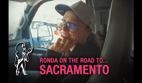 Ronda on the Road… to RAW Sacramento