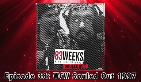 83 weeks #38: WCW Souled Out 1997