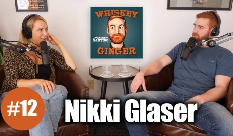 Whiskey Ginger - Nikki Glaser - #012