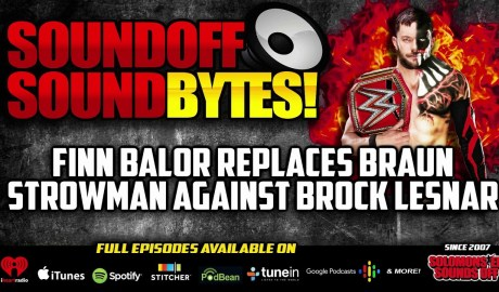 FINN BALOR Replaces Braun Strowman Against Brock Lesnar
