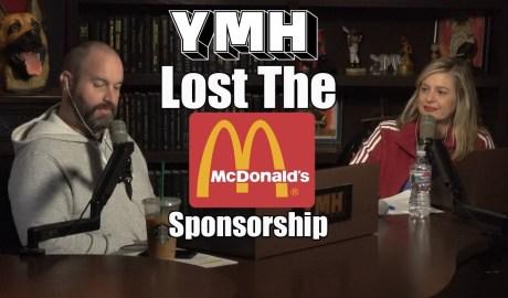 McDonalds Ends YMH Sponsorship - YMH Highlight