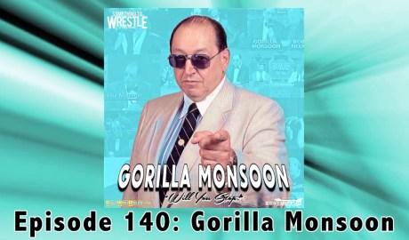 STW #140- Gorilla Monsoon