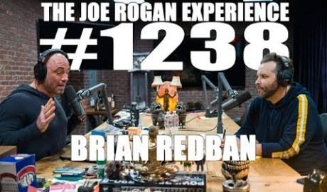 Joe Rogan Experience #1238 - Brian Redban