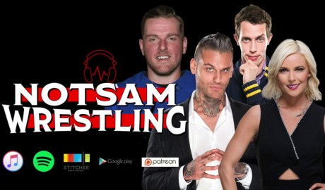 Corey Graves, Renee Young, Pat McAfee, Tony Hinchcliffe - Notsam Wrestling 223 w/State of Wrestling