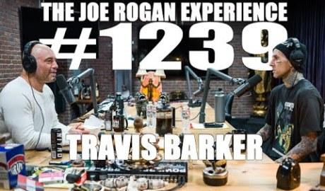 Joe Rogan Experience #1239 - Travis Barker