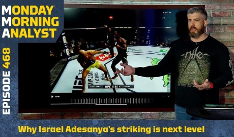 Why Israel Adesanya's Striking Against Anderson Silva Was Next Level | Monday Morning Analyst #468