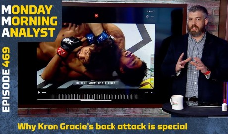 Why Kron Gracie's Back Attack Is Special | Monday Morning Analyst #469