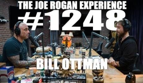 Joe Rogan Experience #1248 - Bill Ottman