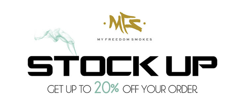 Stock Up And Save Up To 20% At My Freedom Smokes