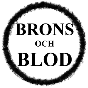 Brons Och Blod