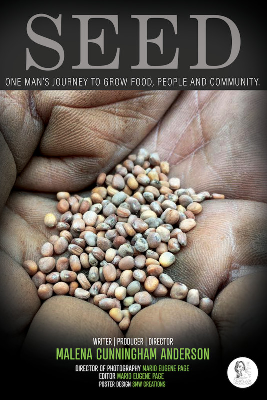 SEED: One Man's Journey to Grow Food, People and Community