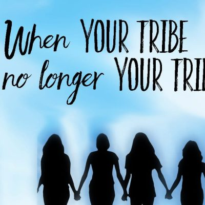 When Your Tribe is No Longer Your Tribe