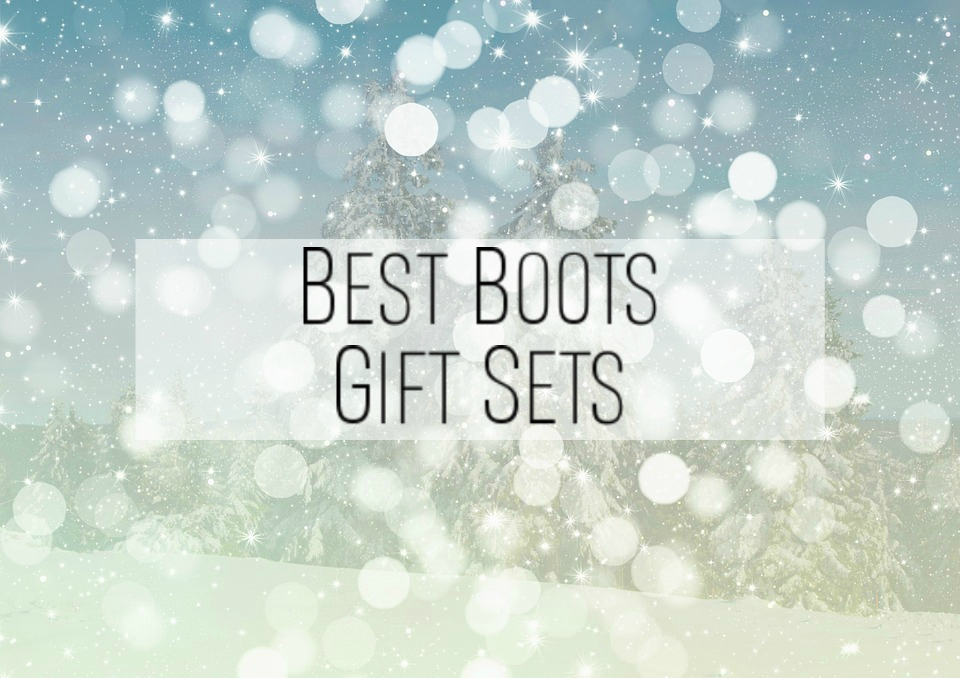 The BEST Boots Gift Sets For Him & Her 2017