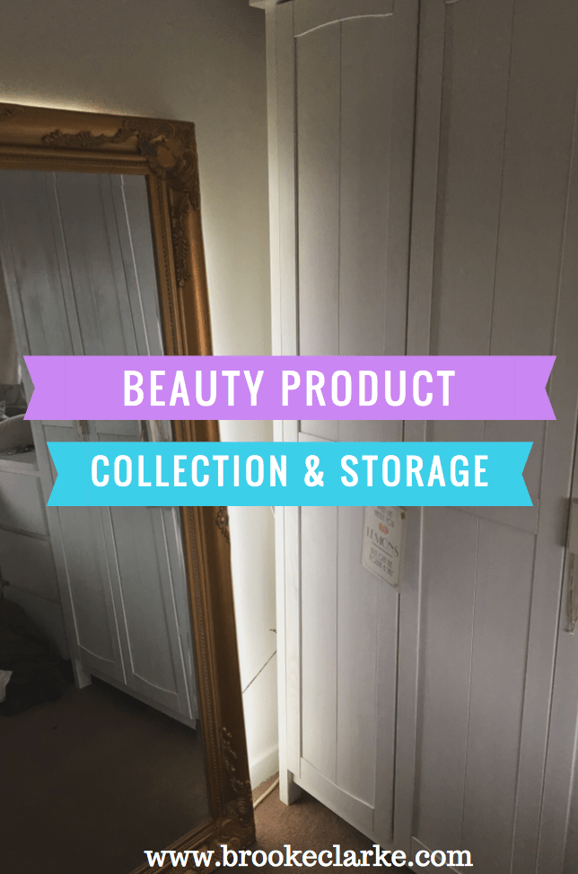 Beauty Product collection and storage - brooke Clarke - www.brookeclarke.com