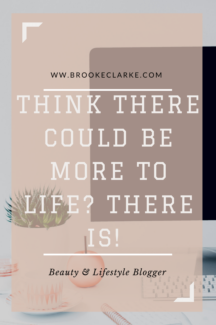 Think there could be more to life? There is! Pin