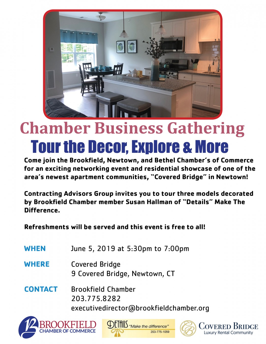 """Tour the Decor & More - Come join the the Chamber of Commerce for an exciting networking event and residential showcase of one of the area's newest apartment communities, """"Covered Bridge"""" in Newtown! Contracting Advisors Group invites you to tour three models decorated by Brookfield Chamber member Susan Hallman of """"Details"""" Make The Difference. Refreshments will be served and this event is free to all!"""
