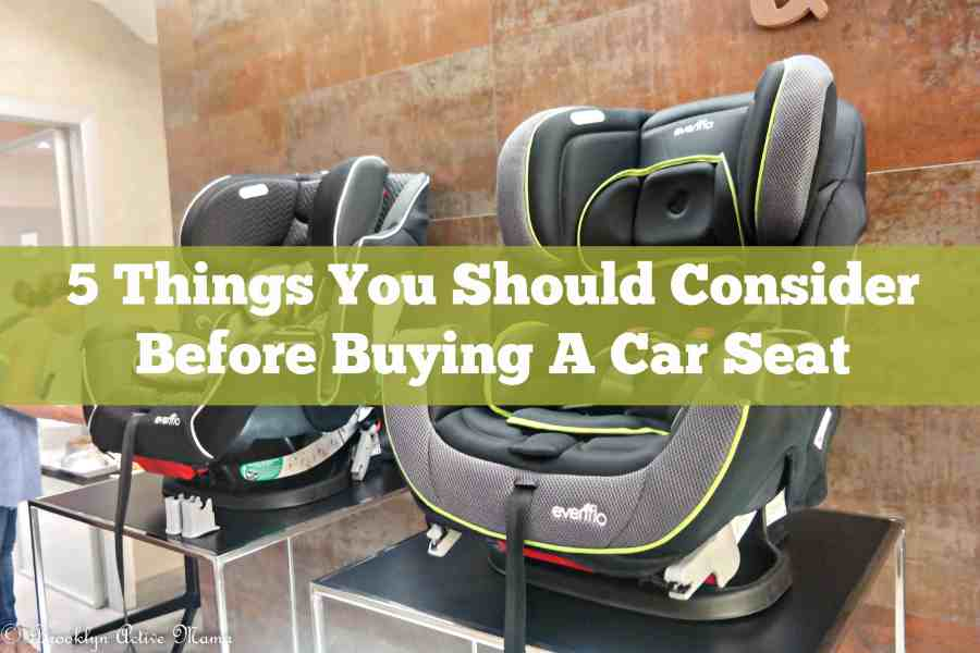 5 things you should consider before buying a car seat