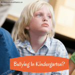 Bullying In Kindergarten?