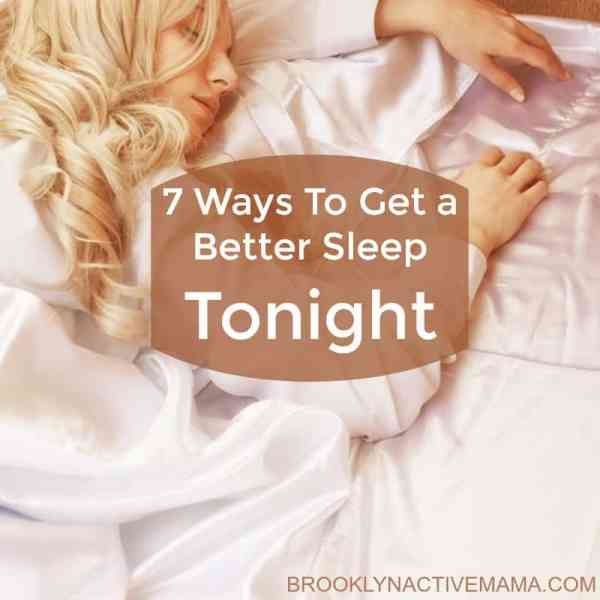 7 Ways to Get a Better Sleep Tonight