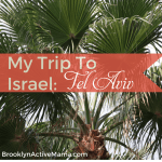 My Trip To Israel: Tel Aviv