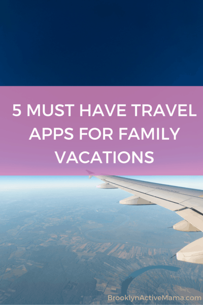 Traveling with family soon? Check out these 5 MUST HAVE TRAVEL APPS FOR FAMILY VACATIONS