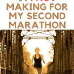 15 Mistakes I'm Not Making for My Second Marathon