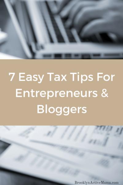 7 Easy Tax Tips For Entrepreneurs & Bloggers