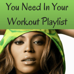 10 Beyonce Songs You Need In Your Workout Playlist