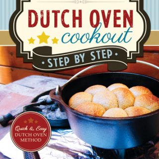 Dutch Oven Cookout, Step-by-Step – Dutch Oven Recipes