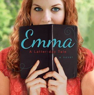 Emma: A Latter Day Tale by Rebecca H. Jamison