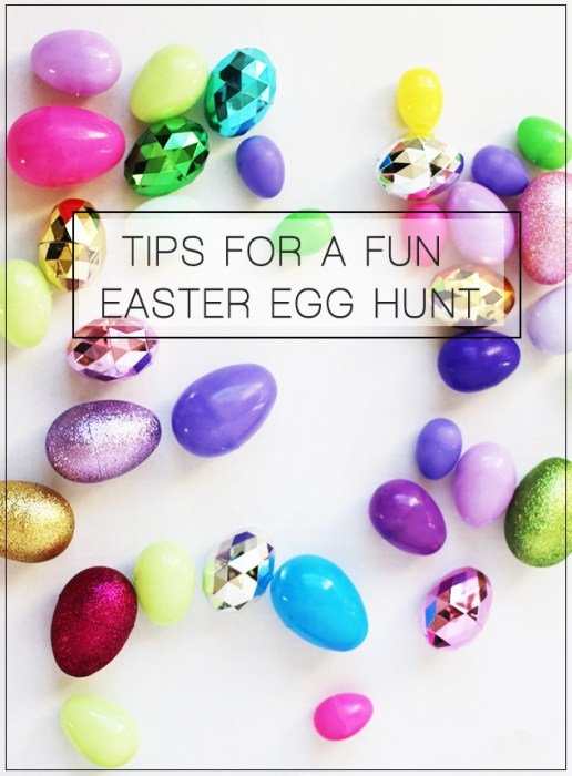 Tips for a fun easter egg hunt