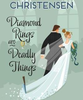 Book Review: Diamond Rings Are Deadly Things