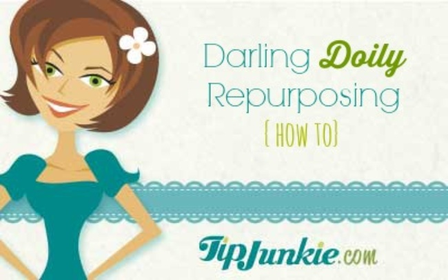 Doily Repurposing - Tip Junkie