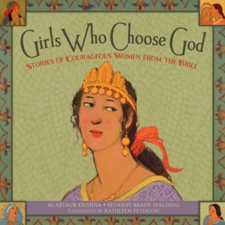 Book Feature – Girls Who Choose God
