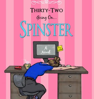 Book Review: Thirty-Two Going on Spinster