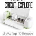 Top 10 Cricut Explore