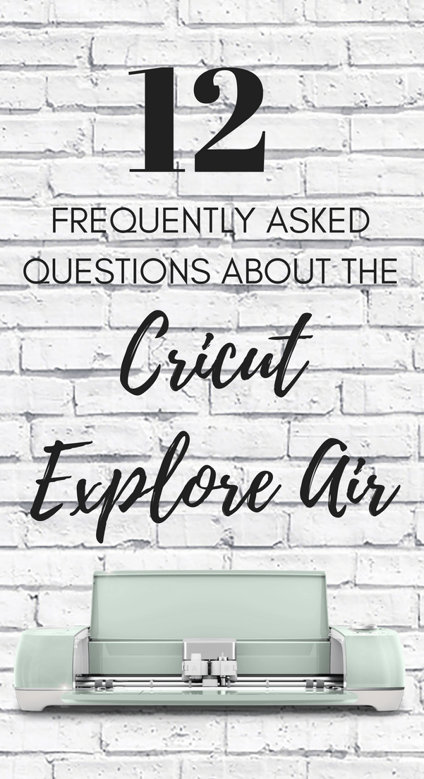 Ultimate Cricut Explore Guide – answering all your questions via @brookeberry