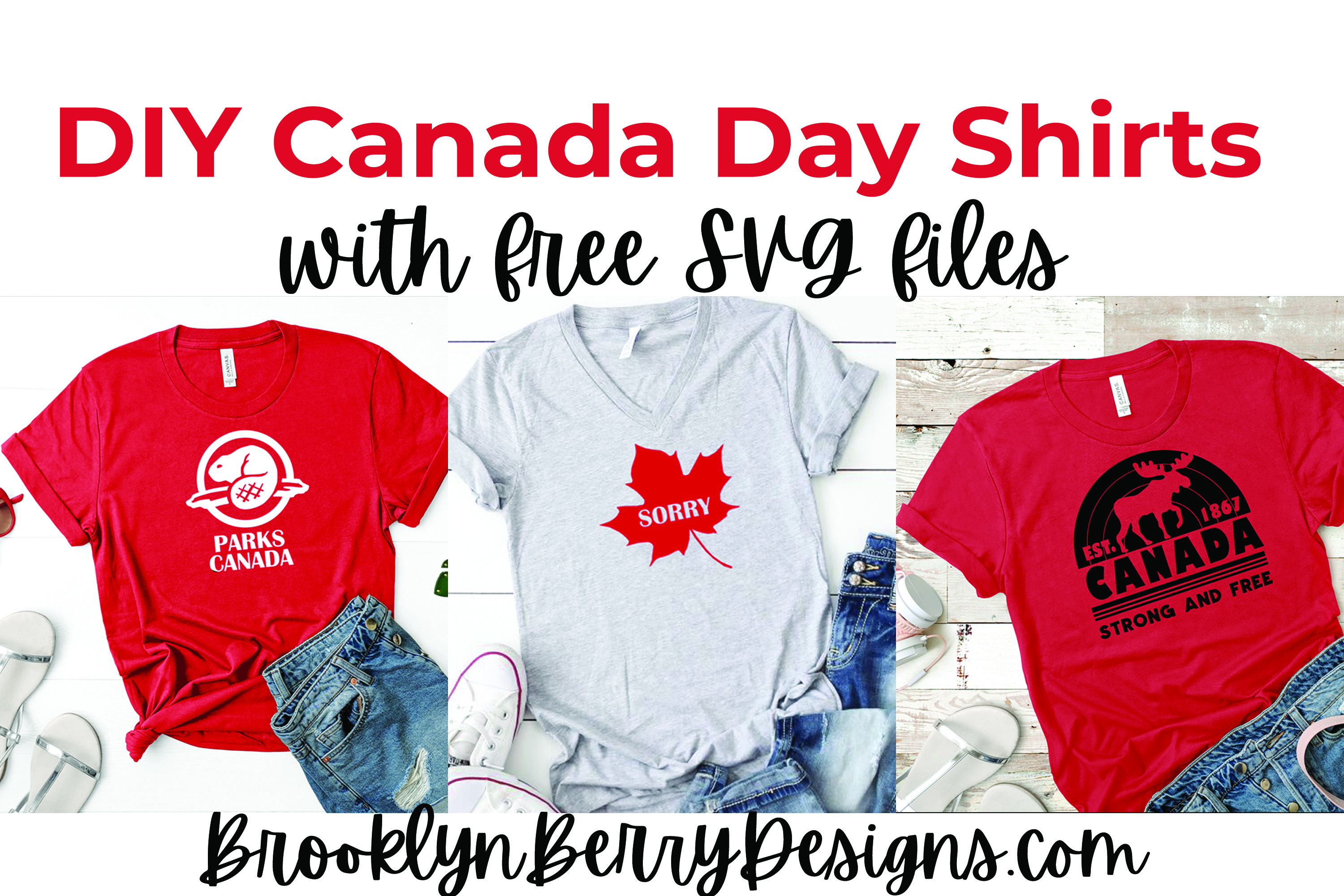 Make your own DIY Canada Day Shirts with these 3 free svg files from Brooklyn Berry Designs