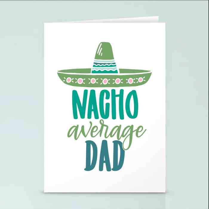 Diy Fathers Day Card - Nacho Average Dad