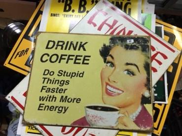 DRINK COFFEE