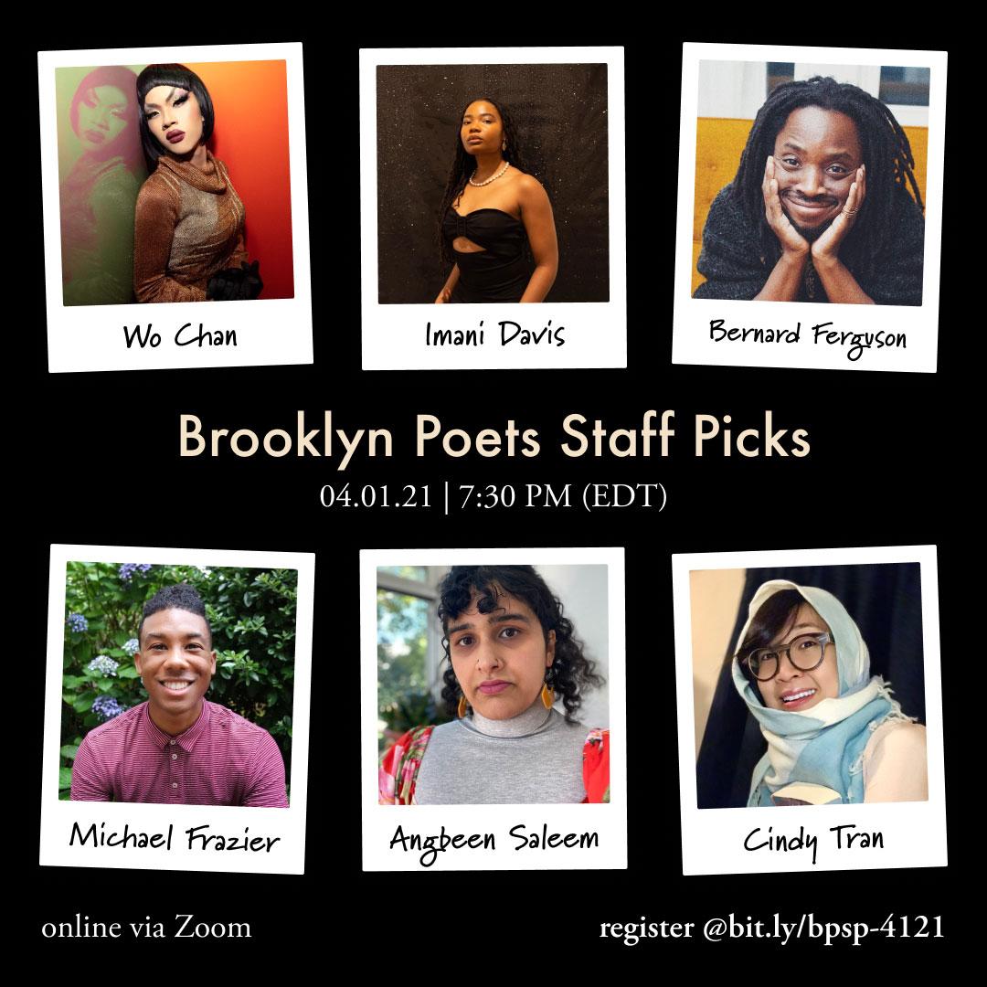 Brooklyn Poets Staff Picks 4.1.21