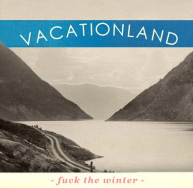 Photo of Vacationland – Funk The Winter