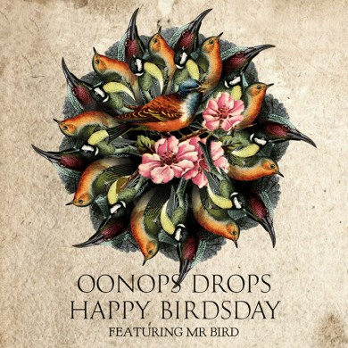 Photo of Oonops Drops – Happy Birdsday
