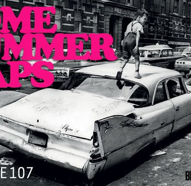 Photo of Radio Edit 107 – Some Summer Raps