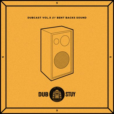 Photo of Dubcast Vol.05 (Mixed by Bent Back Sounds)